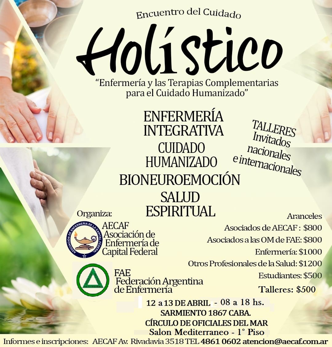 """Encuentro del Cuidado Holístico """"Enfermería y las Terapias Complementarias para el Cuidado Humanizado"""""""
