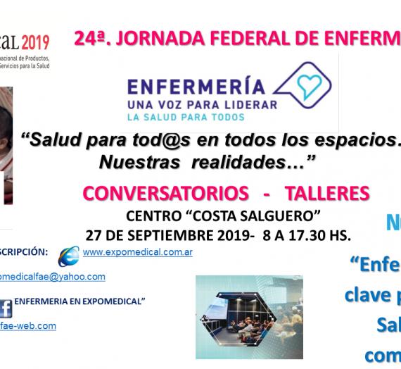 24ª JORNADA FEDERAL DE ENFERMERÍA – 27 DE SEPTIEMBRE DE 2019 – CENTRO «COSTA SALGUERO»