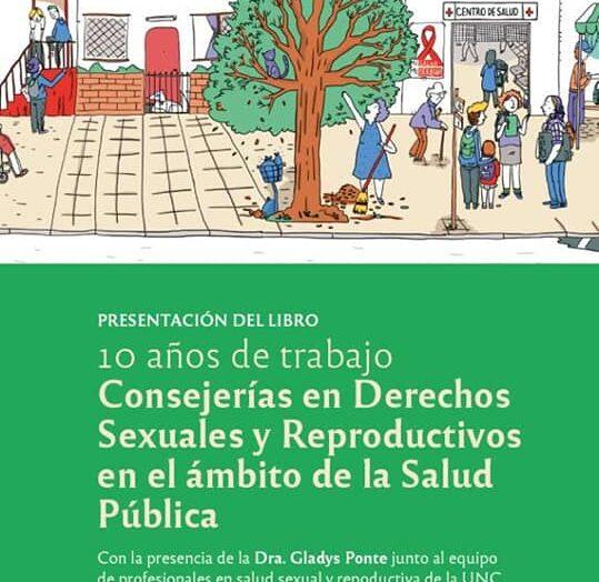 Presentación del libro «10 Años de Trabajo – Conserjería en Derechos Sexuales y Reproductivos en el Ámbito de la Salud Publica»
