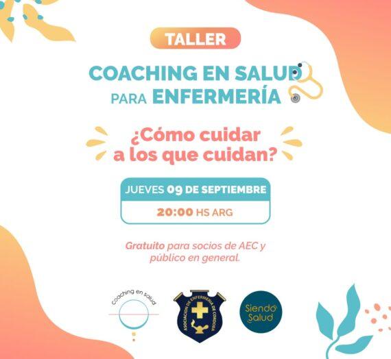 Taller en Coaching en Salud para Enfermería – 9 de septiembre a las 20hs